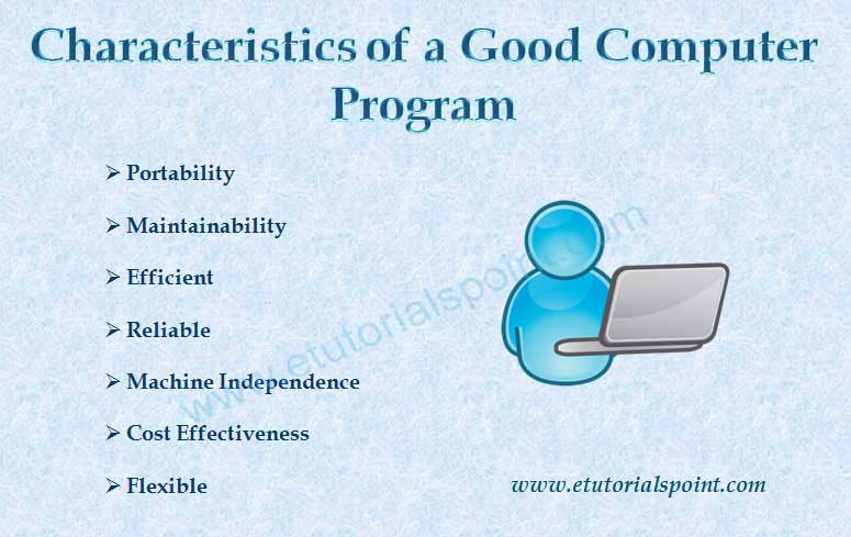 Characteristics of a Good Computer Program