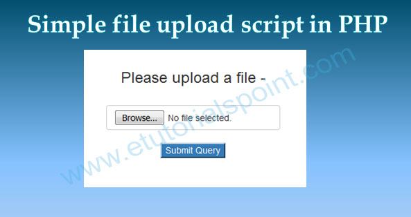 Simple File Upload Script in PHP