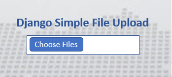 Django Simple File Upload