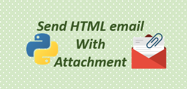 Python send HTML email with attachment