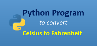 Python program to convert Celsius to Fahrenheit